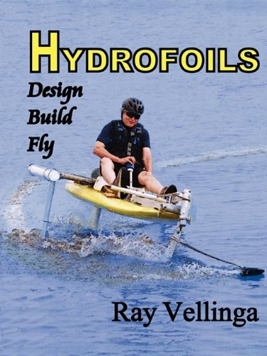 Download Hydrofoils: Design, Build, Fly 