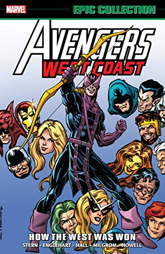 Avengers West Coast Epic Collection: How The West Was Won (Avengers West Coast (1985-1994) Book 1) (English Edition)