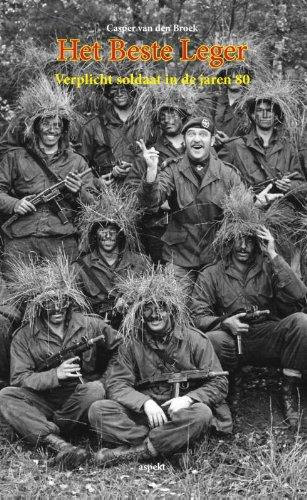 Het beste leger: Verplicht soldaat in de jaren '80