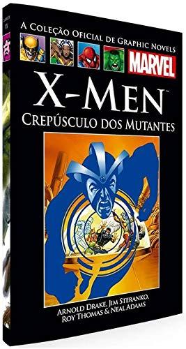 X-Men - Crepúsculo Dos Mutantes (Coleção Oficial de Graphic Novels Marvel - Clássicos n°XV)