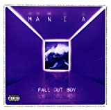 Fall Out Boy Mania Cd (Full Length)