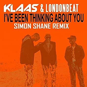 I've been thinking about you (Simon Shane Remix)