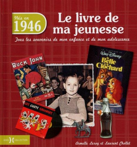 1946, Le Livre de ma jeunesse PDF Books