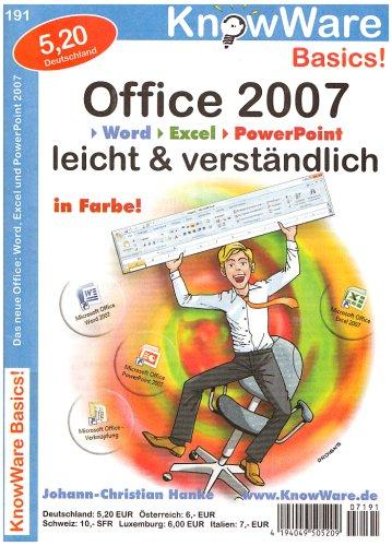 Office 2007 leicht & verständlich (KnowWare Basics / Wissen leichtverständlich vermittelt)