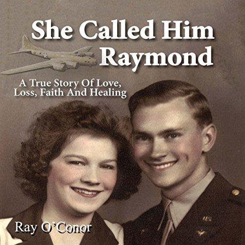 She Called Him Raymond audiobook cover art