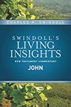 Insights on John (Swindoll's Living Insights New Testament Commentary)