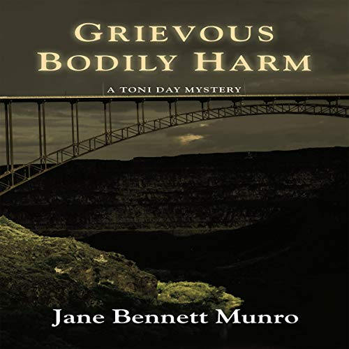 Grievous Bodily Harm: A Toni Day mystery audiobook cover art