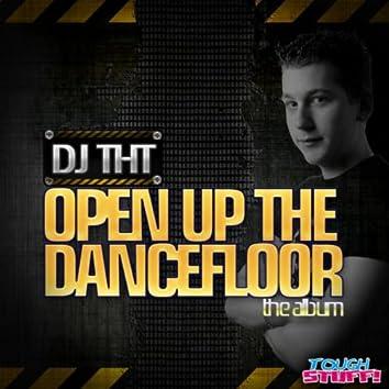 Open Up the Dancefloor (The Album)