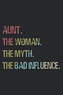 Aunt The Woman Myth Bad Influence For Auntie: Daily NoteBooks - A5 size, High quality paper stock