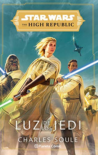 Star Wars The High Republic Luz de los Jedi (novela) (Star Wars: Novelas)