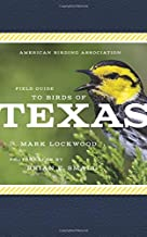 American Birding Association Field Guide to Birds of Texas (American Birding Association State Field)
