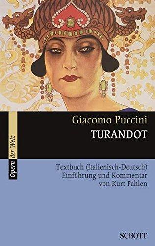 Turandot: Einführung und Kommentar. Textbuch/Libretto. (Opern der Welt)