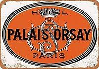 ホテルデュパラオd ' Orsayパリブリキサイン装飾ヴィンテージウォール金属板