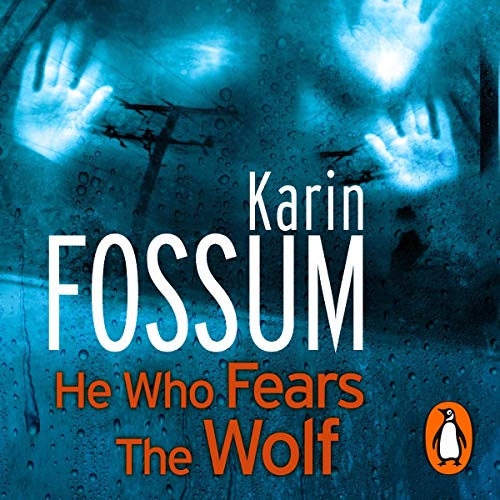 He Who Fears the Wolf Audiobook By Karin Fossum cover art