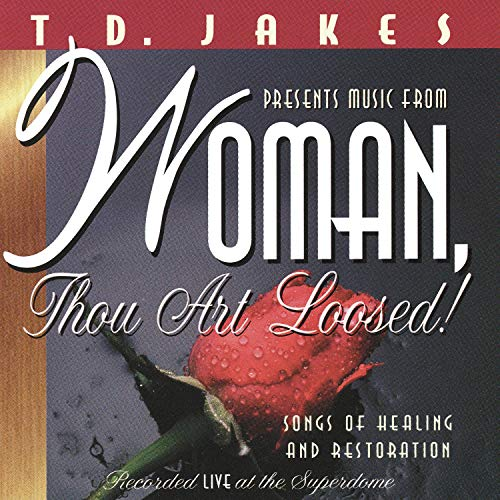 Woman, Thou Art Loosed! - Recorded Live at Superdome