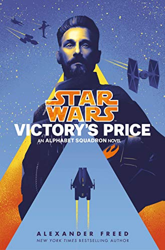 Victory's Price (Star Wars): An Alphabet Squadron Novel (Star Wars: Alphabet Squadron Book 3) (English Edition)