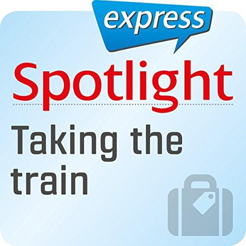 Spotlight express - Reisen: Wortschatz-Training Englisch - Reisen mit dem Zug Titelbild