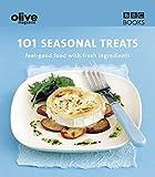 Olive: 101 Seasonal Treats (Olive Magazine)