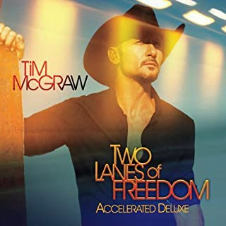 Two Lanes of Freedom-Accelerated Deluxe Edition
