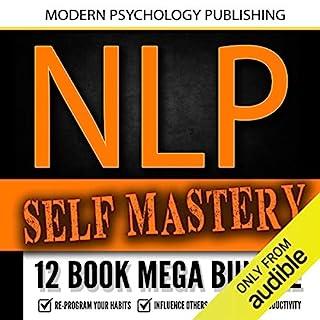NLP Self Mastery: 12 Book Mega Bundle audiobook cover art