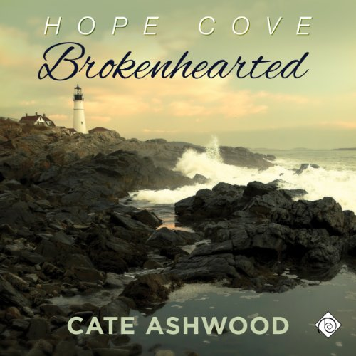 Brokenhearted     Hope Cove, Book 1              By:                                                                                                                                 Cate Ashwood                               Narrated by:                                                                                                                                 John Orr                      Length: 6 hrs and 17 mins     113 ratings     Overall 4.4