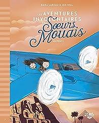Les aventures involontaires des soeurs Mouais : Mayday par Kara LaReau