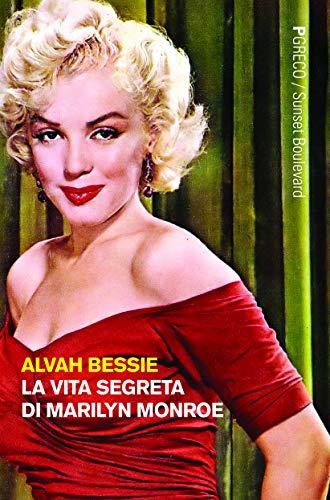 La vita segreta di Marilyn Monroe