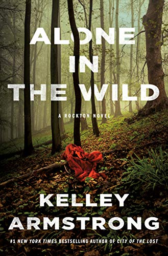 Alone in the Wild: A Rockton Novel (Casey Duncan Novels, 5)