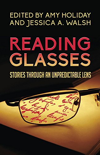 Reading Glasses: Stories Through an Unpredictable Lens (English Edition)