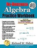 No-Nonsense Algebra Practice Workbook: Part of the Mastering Essential Math Skills Series