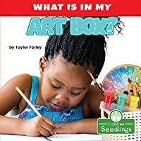 What Is in My Art Box? (Early Learning Concepts)