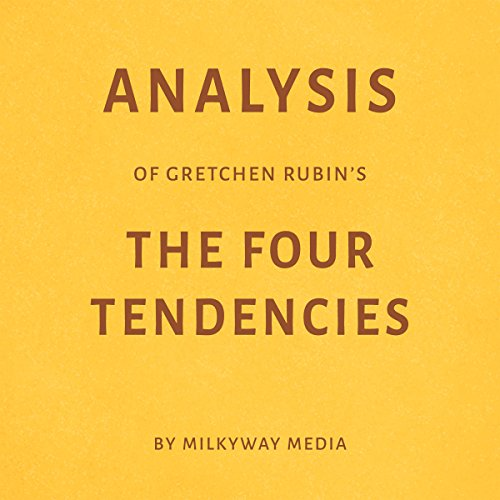 Analysis of Gretchen Rubin's The Four Tendencies audiobook cover art