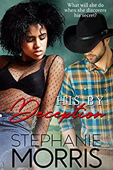 His by Deception by [Stephanie Morris]