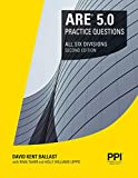 PPI ARE 5.0 Practice Questions All Six Divisions, 2nd Edition – Comprehensive Practice for the NCARB 5.0 Exam