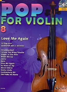 Pop for Violin banda 8Incluye CD–12divertido Canciones de Taylor Swift, Miley Cyrus etc. para 1–2Violín Arreglados (Notas)