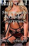 MILF Tales : Stepmom's Birthday Surprise (English Edition)