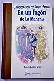 """EN UN FOGÃ""""N DE LA MANCHA. La ingeniosa cocina de D. Quijote y Sancho Panza"""