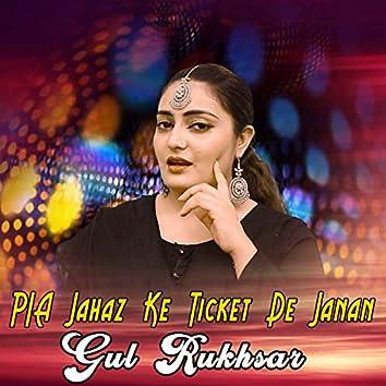 Pia Jahaz Ke Ticket De Janan - Single