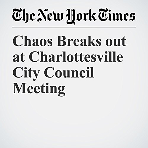 Chaos Breaks out at Charlottesville City Council Meeting copertina