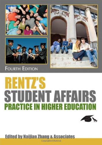 Rentzs Student Affairs Practice In Higher Education