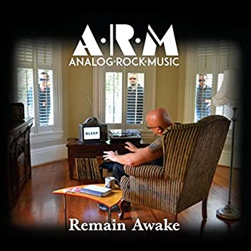 Remain Awake
