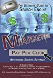 The Ultimate Guide to Search Engine Marketing Pay Per Click Advertising Secrets Revealed