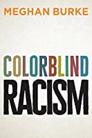 Colorblind Racism