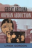 The Great Arizona Orphan Abduction (English Edition)
