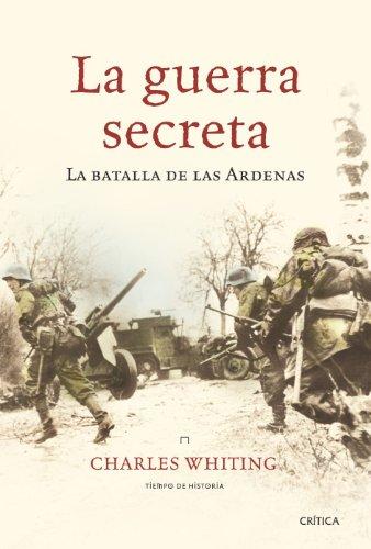 La guerra secreta: La batalla de las Ardenas (Tiempo de Historia)