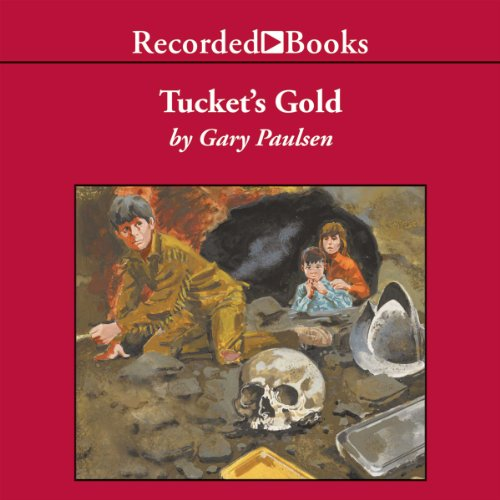 Tucket's Gold audiobook cover art