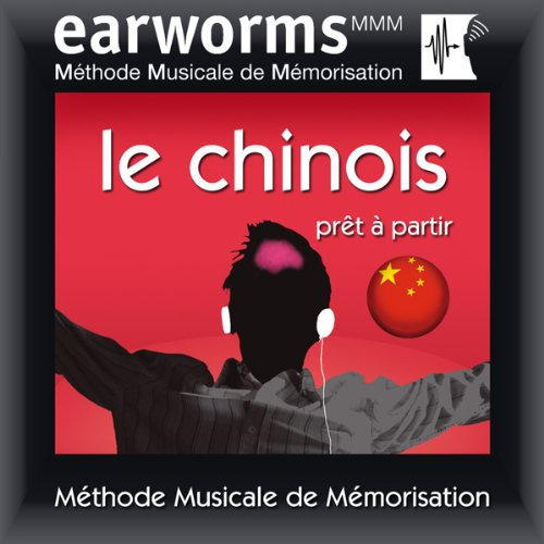 Earworms MMM - le Chinois audiobook cover art