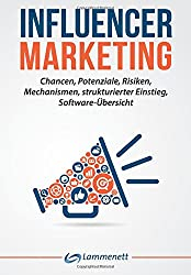 Taschenbuch 'Influencer Marketing: Chancen, Potenziale, Risiken, Mechanismen' bei amazon.de