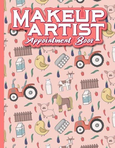 Makeup Artist Appointment Book: 2 Columns Appointment Organizer, Client Appointment Book, Scheduling Appointment Calendar, Cute Farm Animals Cover: 35