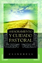 Asesoramiento y Cuidado Pastoral (Basic Types of Pastoral Care and Counseling) (English and Spanish Edition)